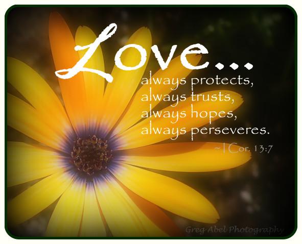 Love I Cor 13:7